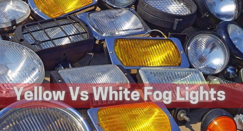 Yellow Vs White Fog Lights